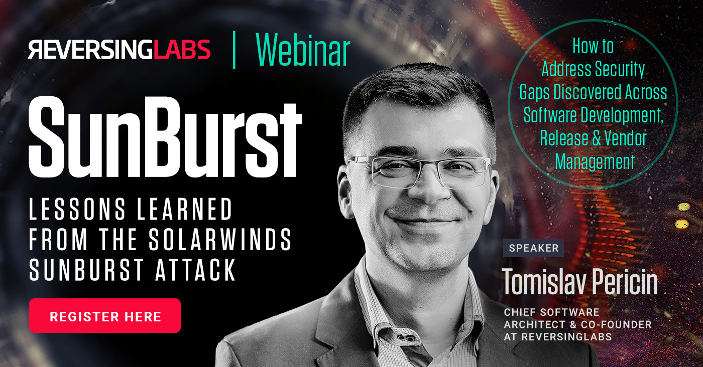 Webinar: Lessons Learned from the SolarWinds SunBurst Attack