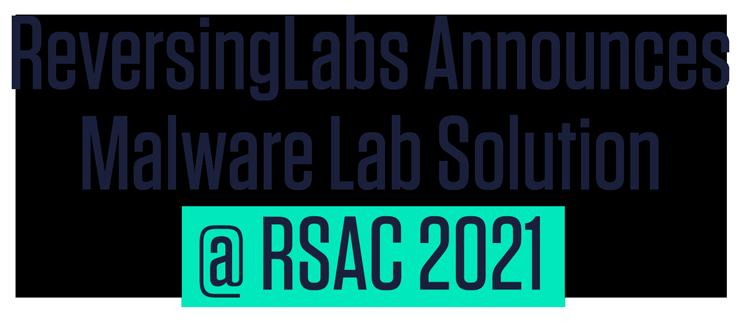 ReversingLabs Announces Malware Lab Solution