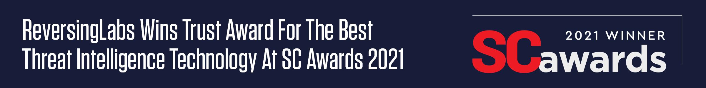 ReversingLabs Wins Trust Award For The Best Threat Intelligence Technology At SC Awards 2021